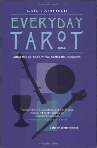 Everyday Tarot: a choice-centered book